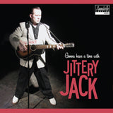 Gonna Have a Time with Jittery Jack - CD