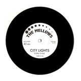 "The Mellows - B-A-B-Y/City Lights 7"" Vinyl Record"