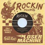 "Vince Ray's Loser Machine - Black Shadow/(Bo) Diddley Dance 7"" Vinyl Record"