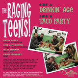 "The Raging Teens - Drinkin' Age/Taco Party 7"" Vinyl Record"