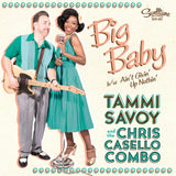 "Tammi Savoy & the Chris Casello Combo - Big Baby/Ain't Givin' Up Nothin' 7"" Vinyl Record"
