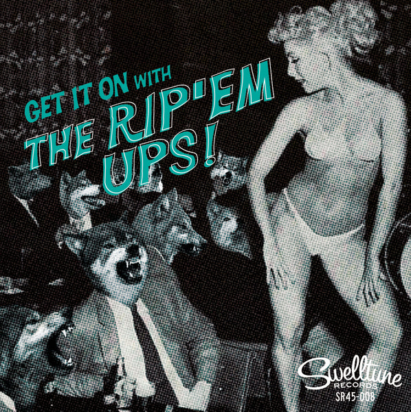 "Get It On with the Rip'em Ups! 7"" Vinyl Record"