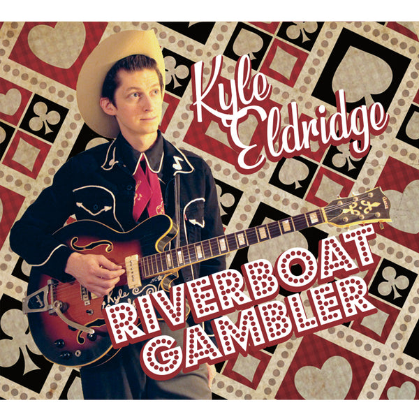 Kyle Eldridge - Riverboat Gambler EP CD