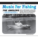 The Anglers - Music For Fishing CD AVAILABLE MAY 13