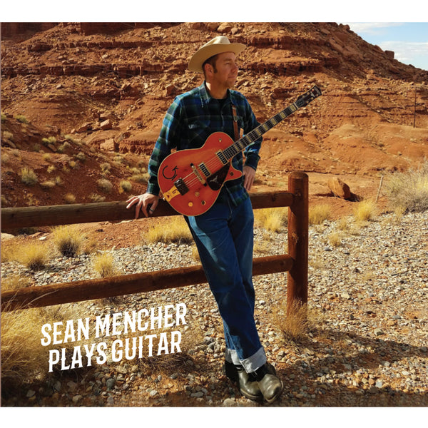 Sean Mencher Plays Guitar - CD