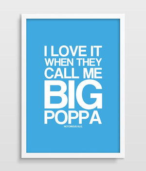 BIG POPPA Typography Poster