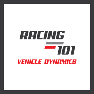 Racing 101 - Vehicle Dynamics
