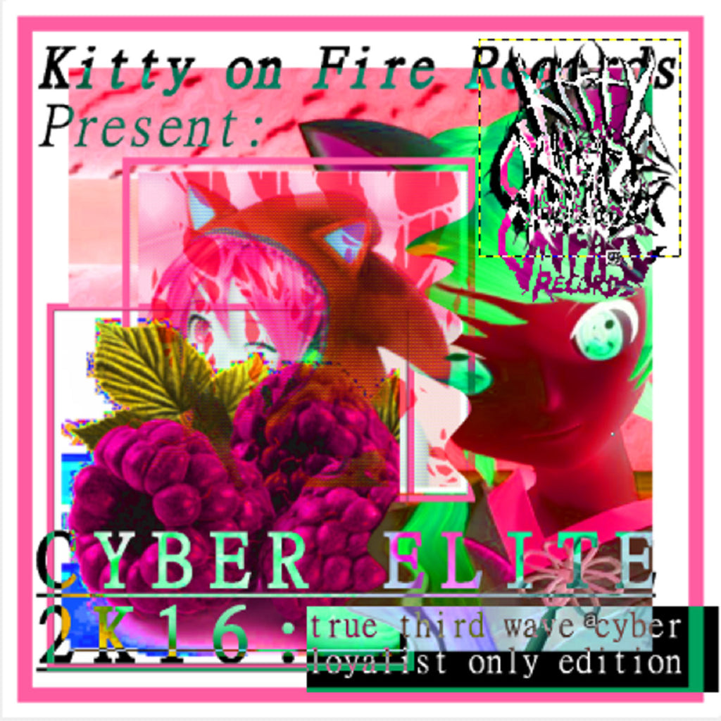 CYBER ELITE 2K16 by Kitty On Fire Records