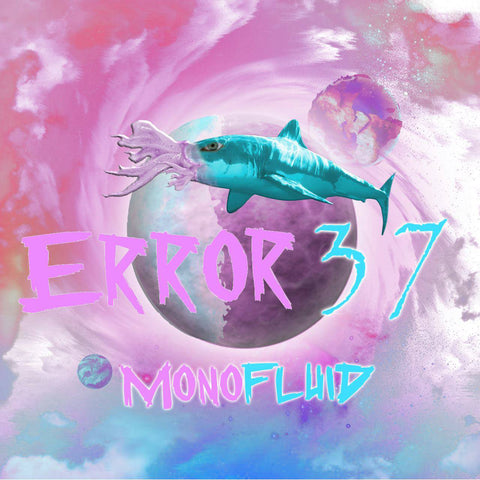 Monofluid Single by Error37