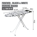 FOREVER - Black & White Ironing Board (Dim: 114 x 30.5cm) - HOUZE - The Homeware Superstore