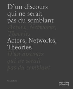 Actors, Networks and Theories