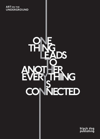 One Thing Leads to Another Everything is Connected