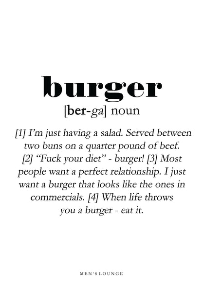 Burger Definition - Men's Lounge
