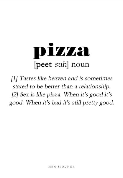 Pizza Definition - Men's Lounge