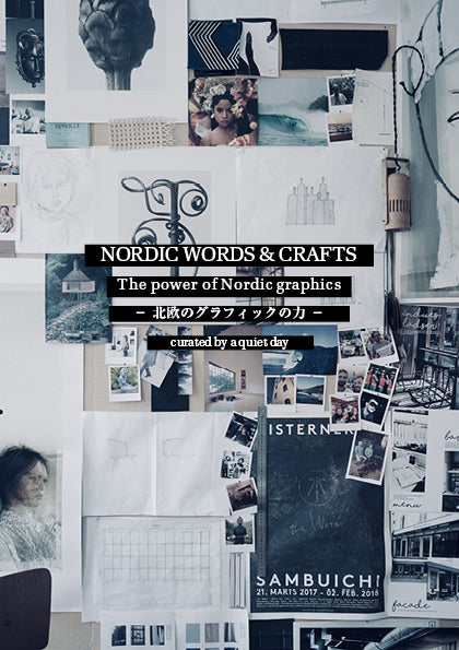 NORDIC WORDS & CRAFTS [The power of Nordic graphics] - 北欧のグラフィックの力 -
