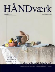 HÅNDVÆRK BOOKAZINE NO.1 [ at the table with ]