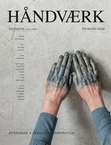 HÅNDVÆRK BOOKAZINE NO.2 [ the textile issue ]