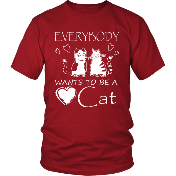 Everybody wants to be a Cat Tshirt, Unisex Shirt