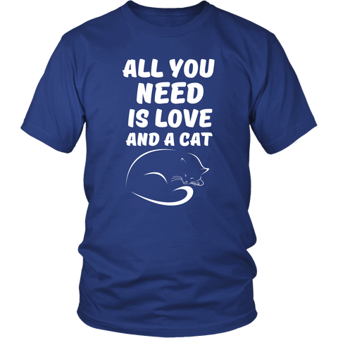 All you need is Love and a Cat T Shirt