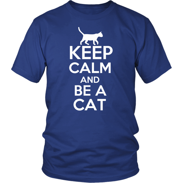Keep calm and be a cat Tshirt, District Unisex Shirt