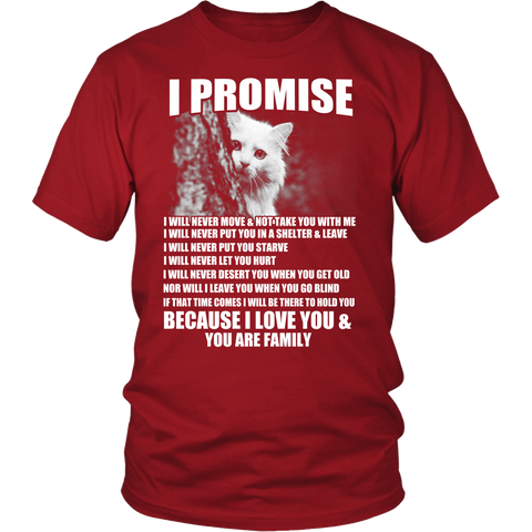 Beautiful Tshirt for cat's lover - Because I love you & You are Family