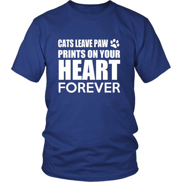Cats Leave Paw Prints on Your Heart Forever Tshirt, Unisex Shirt