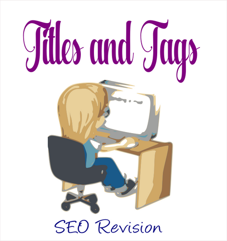 SEO REVISION - TITLES AND TAGS