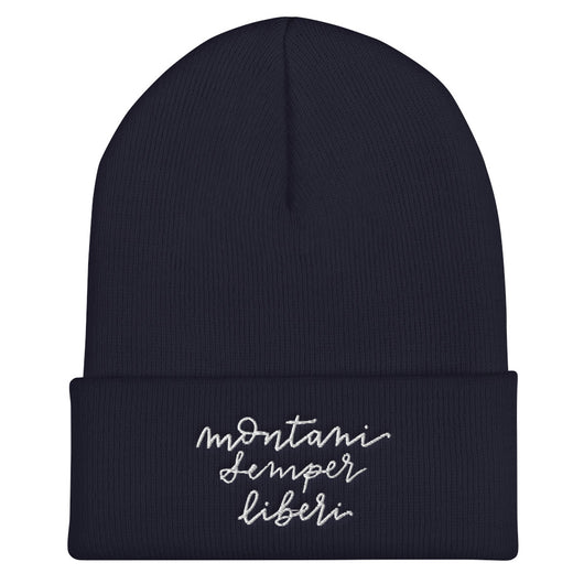 Mountaineers are Always Free Beanie