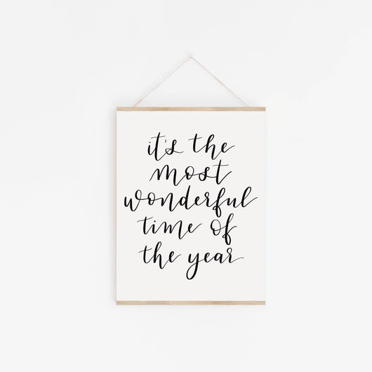 The Most Wonderful Time Hand Lettered Print