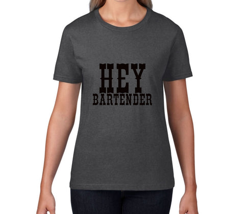 Hey Bartender Women's Country Music T-Shirt - T-Baggin