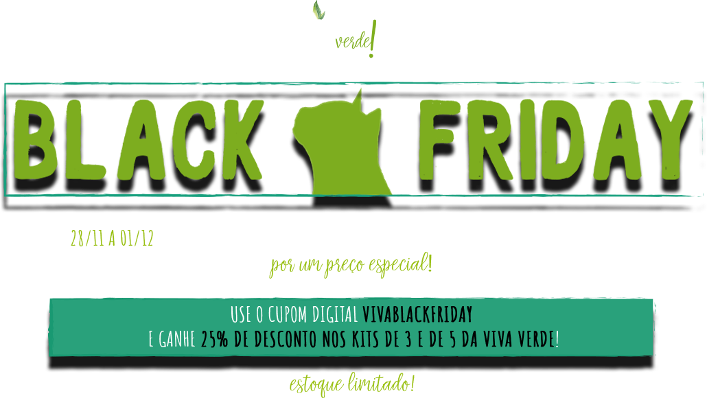 Black Friday areias Viva Verde