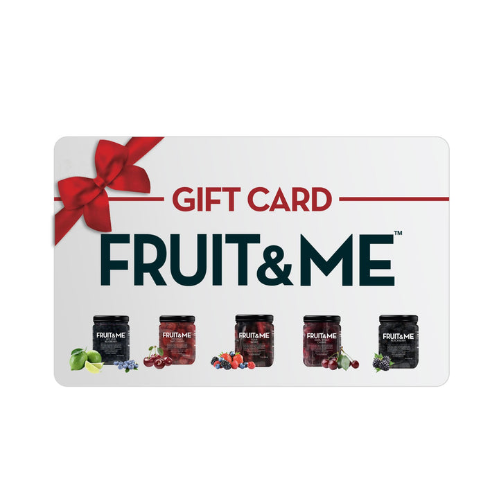 Gift Card - Fruit & Me