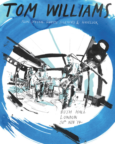 Tom Williams 'Bush Hall' A1 Poster
