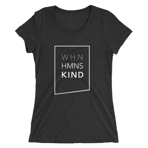 When Humans Kind Classic Women's T-Shirt