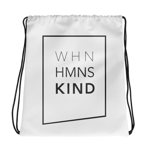 When Humans Kind Classic Drawstring Bag