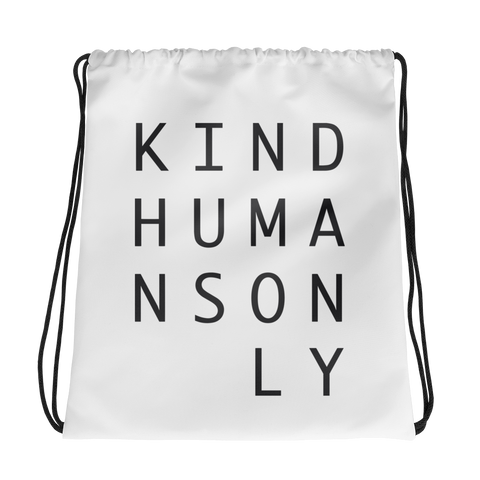Kind Humans Only Drawstring Bag