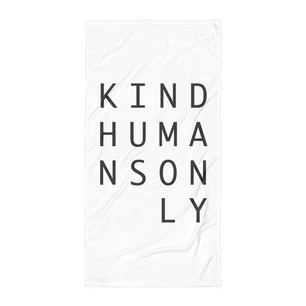 Kind Humans Only Towel