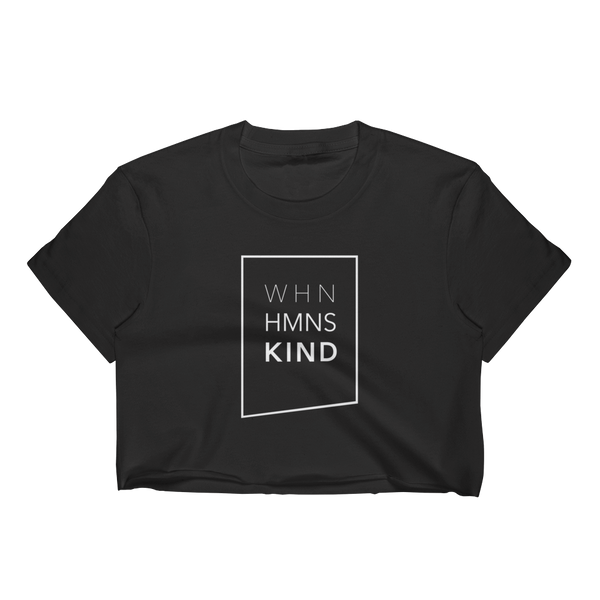 When Humans Kind Classic Women's Crop Top