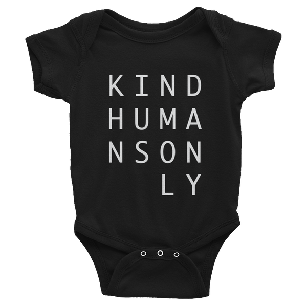 Kind Humans Only Infant Onesie