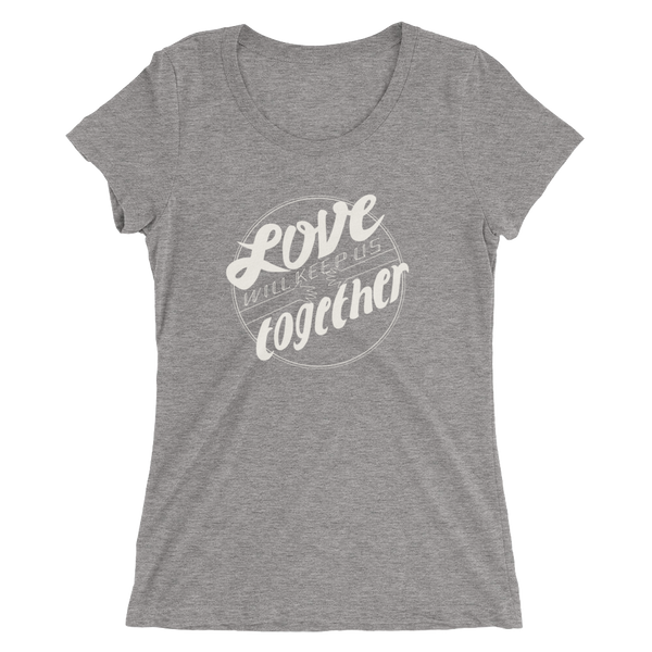 Keep Us Together Ladies' T-Shirt