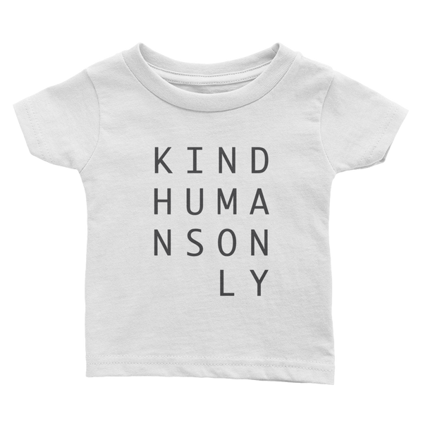 Kind Humans Only Infant Tee