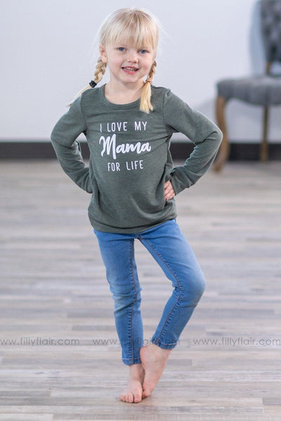 KIDS: 'I Love My Mama For Life' Long Sleeve Top in Olive - Filly Flair