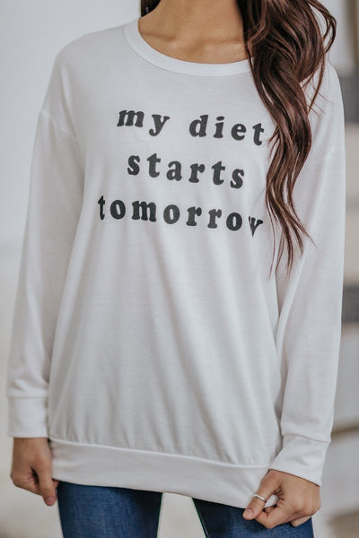 """My Diet Starts Tomorrow"" Long Sleeve Top in White - Filly Flair"