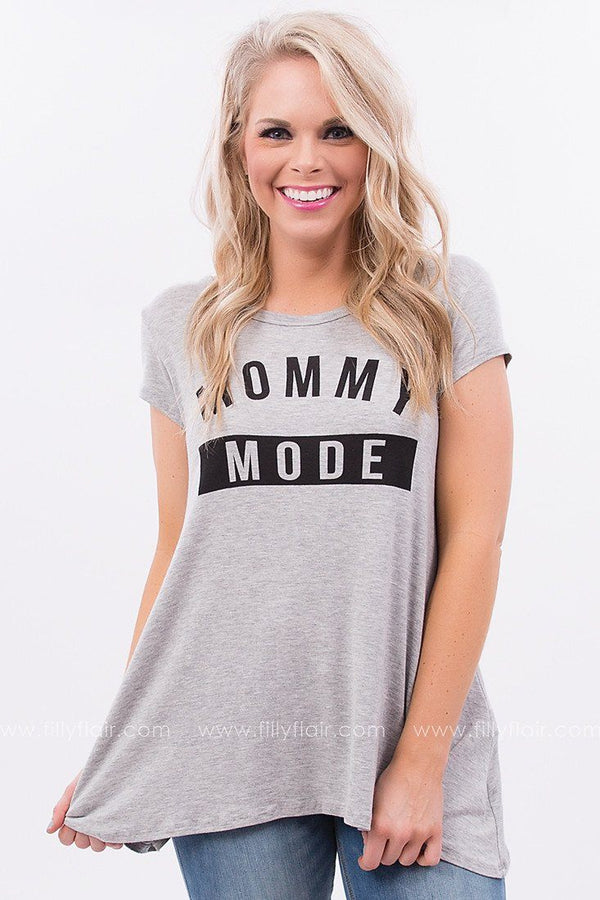 Mommy Mode Tee in Grey