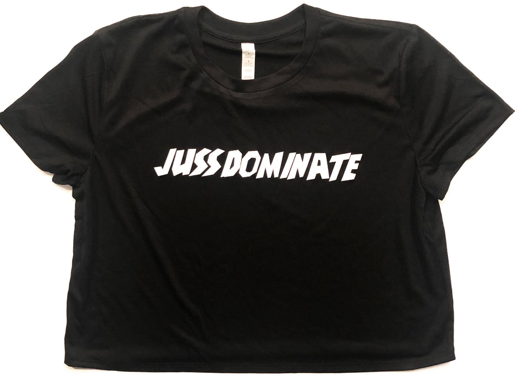 "Women's ""JussDominate"" Croptop"