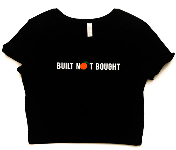 "Women's ""Built N🍑T Bought"" Croptop"