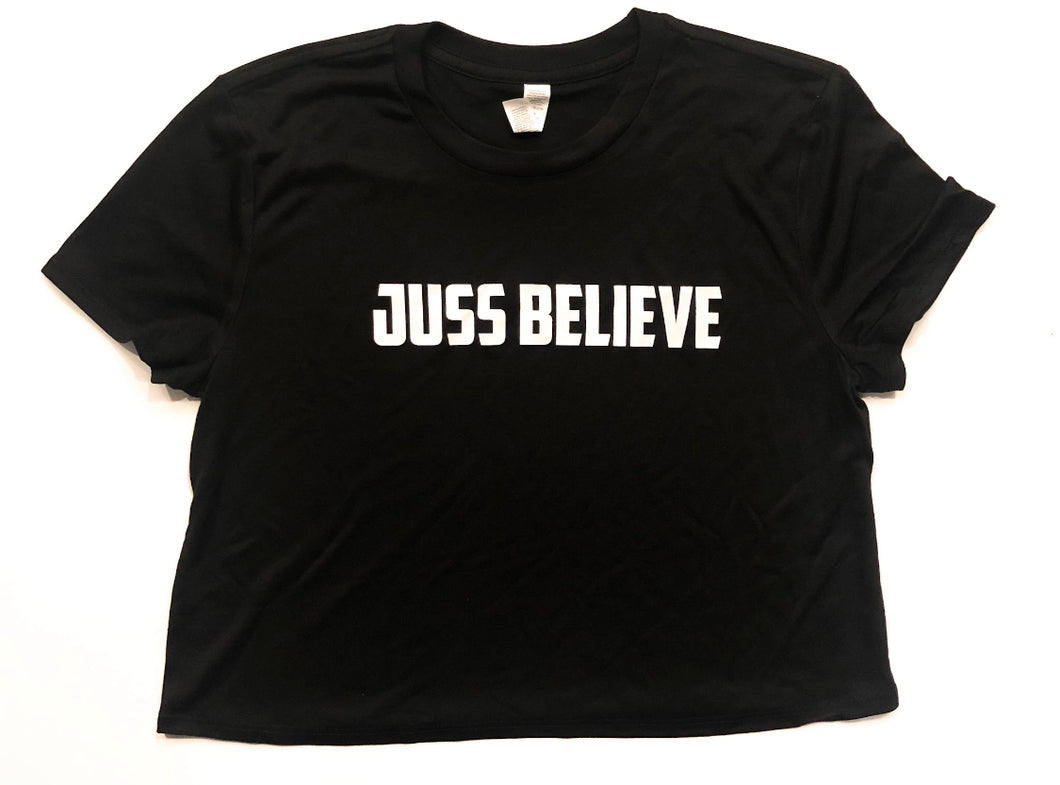 "Women's ""Juss Believe"" Croptop"