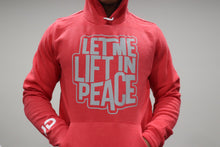 "Men's ""Let Me Lift In Peace"" Hoodie"
