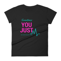 You Just T-Shirt