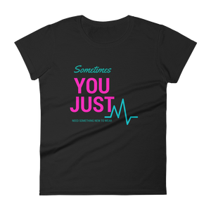 You Just T-Shirt - LanniC Fashion